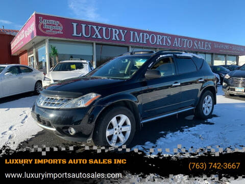2006 Nissan Murano for sale at LUXURY IMPORTS AUTO SALES INC in North Branch MN