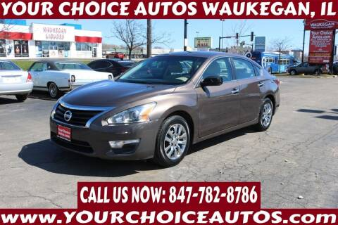 2015 Nissan Altima for sale at Your Choice Autos - Waukegan in Waukegan IL