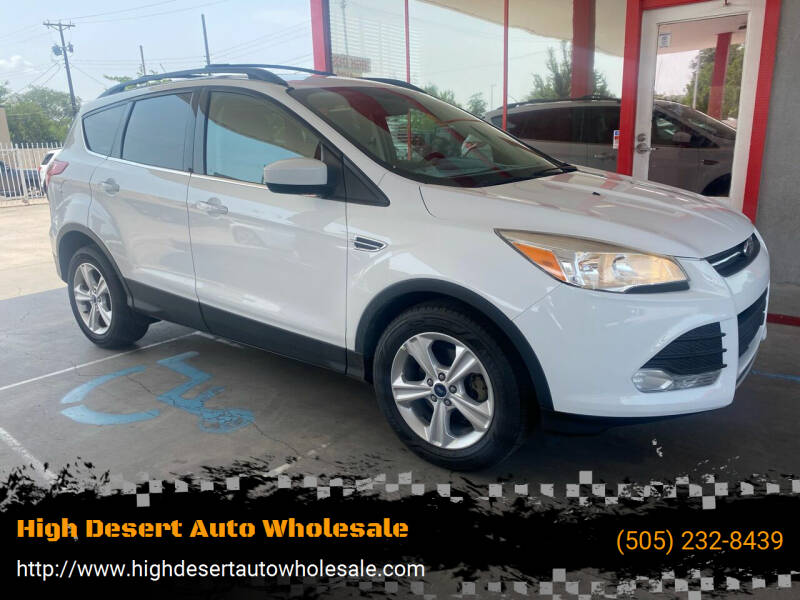 2013 Ford Escape for sale at High Desert Auto Wholesale in Albuquerque NM