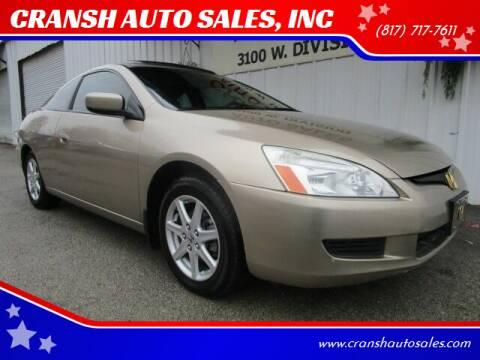 2003 Honda Accord for sale at CRANSH AUTO SALES, INC in Arlington TX