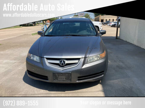 2006 Acura TL for sale at Affordable Auto Sales in Dallas TX