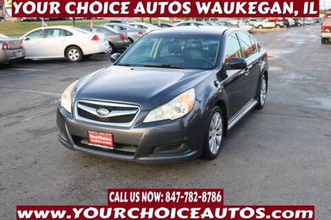 2011 Subaru Legacy for sale at Your Choice Autos - Waukegan in Waukegan IL