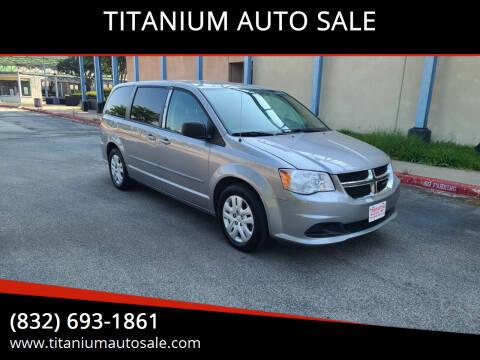 2015 Dodge Grand Caravan for sale at TITANIUM AUTO SALE in Houston TX