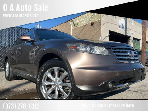 2007 Infiniti FX35 for sale at O A Auto Sale in Paterson NJ
