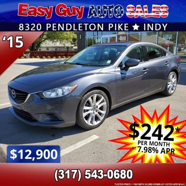 2015 Mazda MAZDA6 for sale at Easy Guy Auto Sales in Indianapolis IN