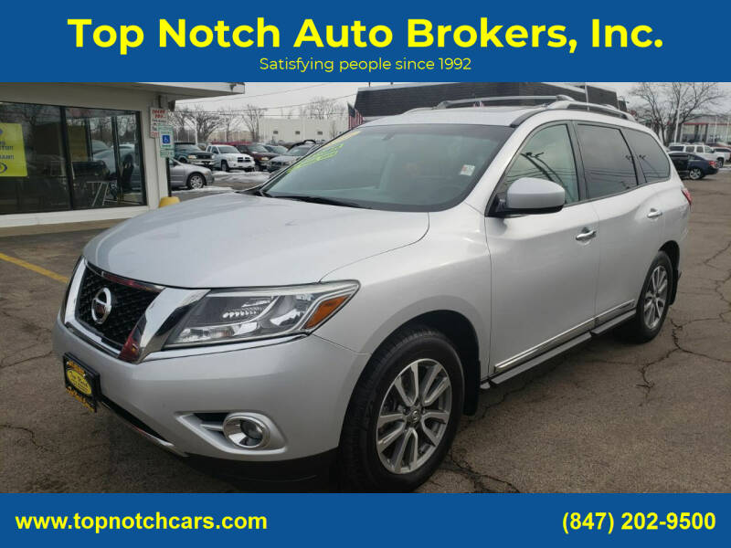 2013 Nissan Pathfinder for sale at Top Notch Auto Brokers, Inc. in Palatine IL