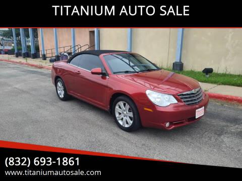 2010 Chrysler Sebring for sale at TITANIUM AUTO SALE in Houston TX
