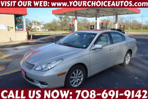 2004 Lexus ES 330 for sale at Your Choice Autos - Crestwood in Crestwood IL