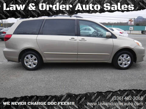 2004 Toyota Sienna for sale at Law & Order Auto Sales in Pilot Mountain NC