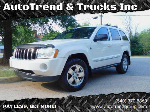 2006 Jeep Grand Cherokee for sale at AutoTrend & Trucks Inc in Fredericksburg VA