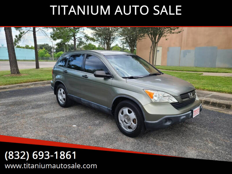 2007 Honda CR-V for sale at TITANIUM AUTO SALE in Houston TX