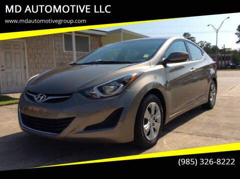 2016 Hyundai Elantra for sale at MD AUTOMOTIVE LLC in Slidell LA