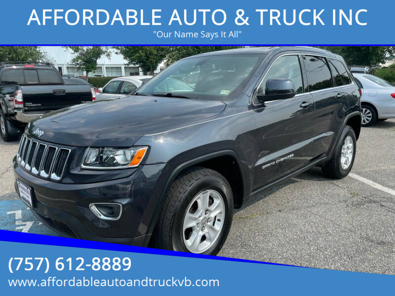 2014 Jeep Grand Cherokee for sale at AFFORDABLE AUTO & TRUCK INC in Virginia Beach VA