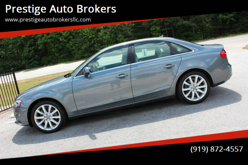 2013 Audi A4 for sale at Prestige Auto Brokers in Raleigh NC