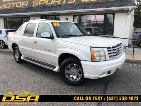 2006 Cadillac Escalade EXT for sale at DSA Motor Sports Corp in Commack NY