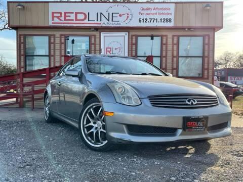 2006 Infiniti G35 for sale at REDLINE AUTO SALES LLC in Cedar Creek TX