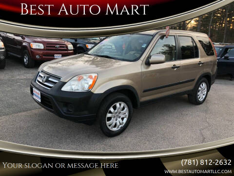 2006 Honda CR-V for sale at Best Auto Mart in Weymouth MA