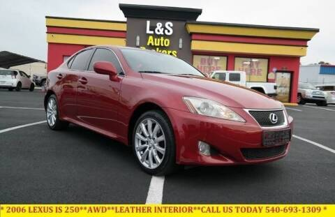 2006 Lexus IS 250 for sale at L & S AUTO BROKERS in Fredericksburg VA