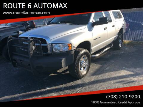 2004 Dodge Ram Pickup 2500 for sale at ROUTE 6 AUTOMAX - THE AUTO EXCHANGE in Harvey IL