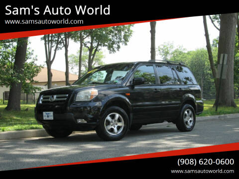 2006 Honda Pilot for sale at Sam's Auto World in Roselle NJ