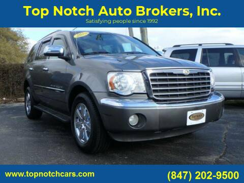 2009 Chrysler Aspen for sale at Top Notch Auto Brokers, Inc. in Palatine IL