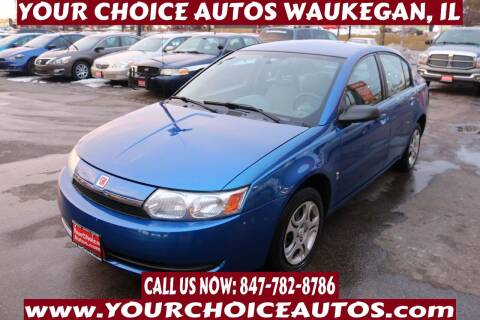 2004 Saturn Ion for sale at Your Choice Autos - Waukegan in Waukegan IL