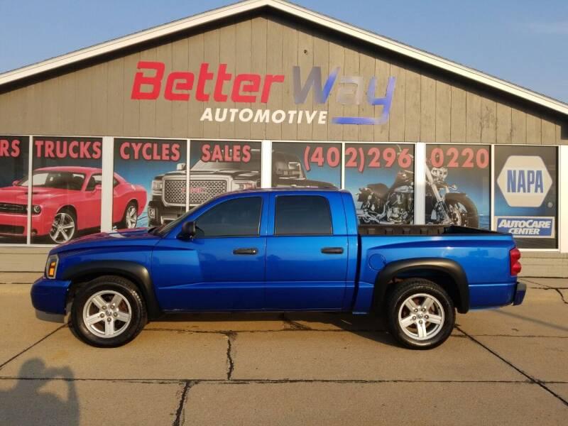 2007 Dodge Dakota for sale at Betterway Automotive Inc in Plattsmouth NE