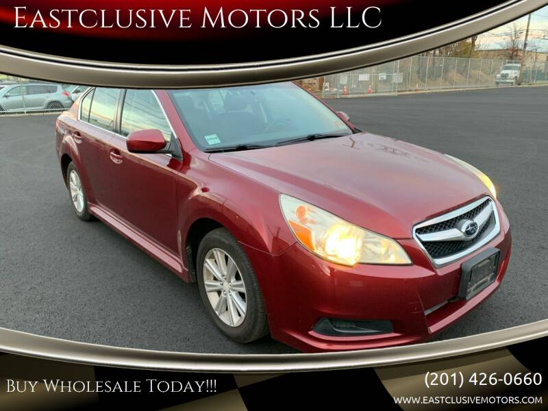 2011 Subaru Legacy for sale at Eastclusive Motors LLC in Hasbrouck Heights NJ