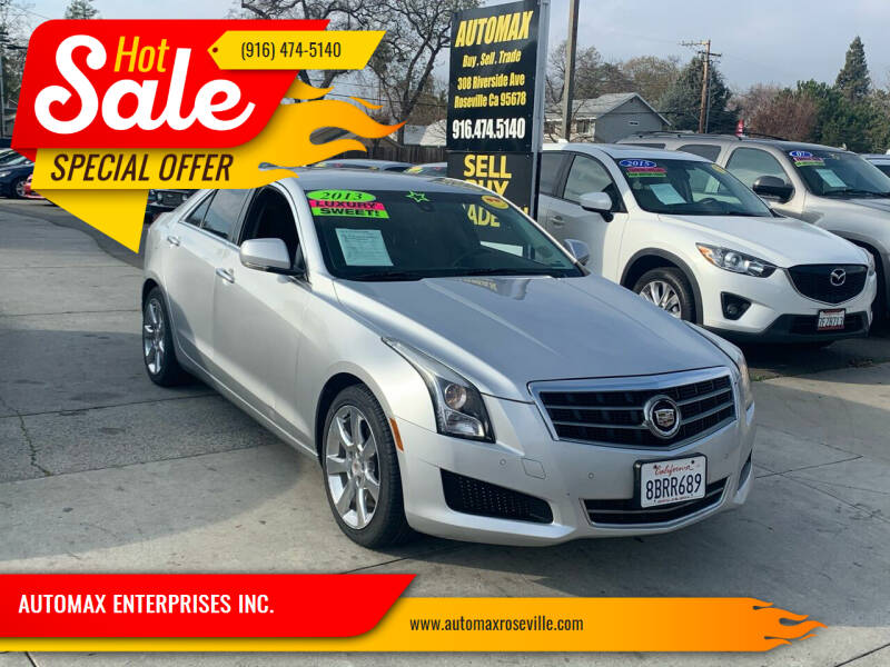 2013 Cadillac ATS for sale at AUTOMAX ENTERPRISES INC. in Roseville CA