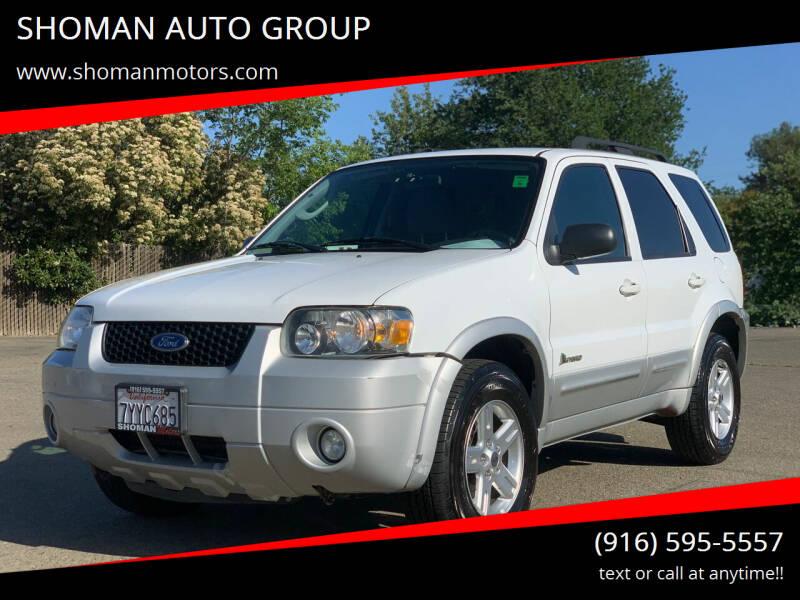 2007 Ford Escape Hybrid for sale at SHOMAN AUTO GROUP in Davis CA