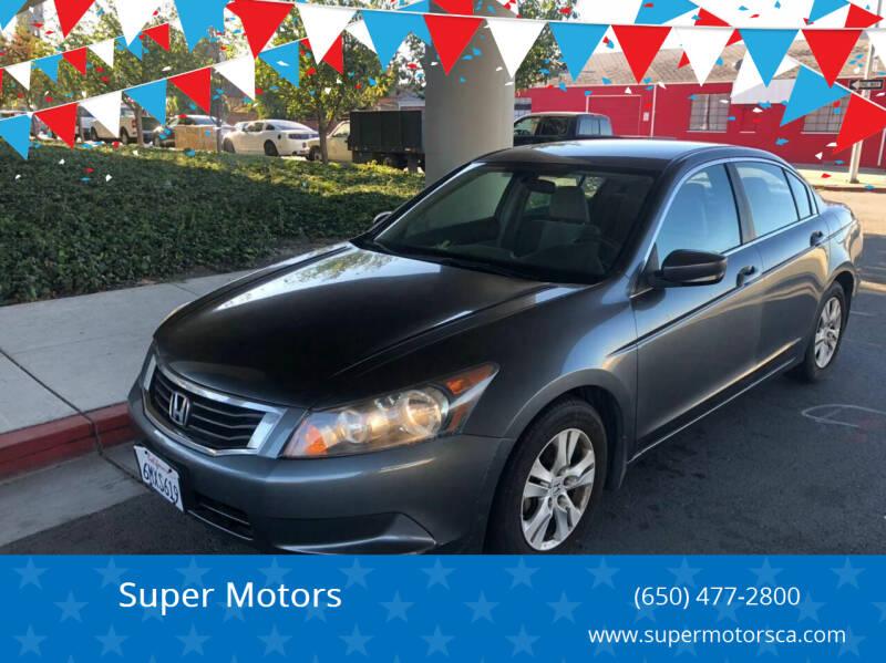 2008 Honda Accord for sale at Super Motors in San Mateo CA