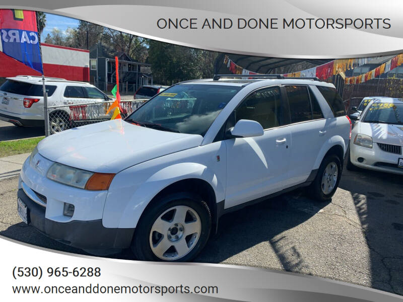 2005 Saturn Vue for sale at Once and Done Motorsports in Chico CA