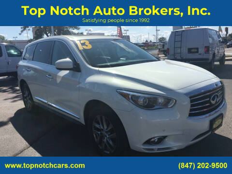 2013 Infiniti JX35 for sale at Top Notch Auto Brokers, Inc. in Palatine IL