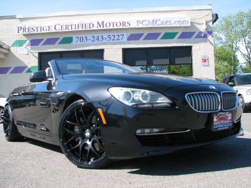 2012 BMW 6 Series for sale at Prestige Certified Motors in Falls Church VA