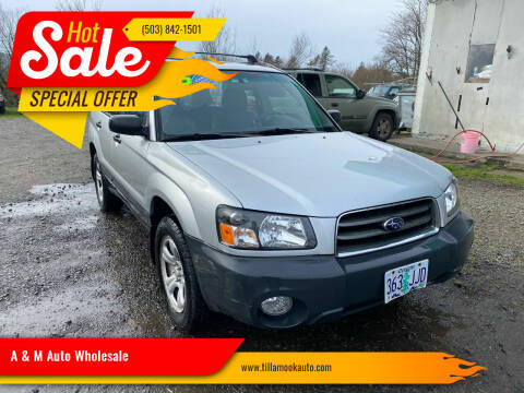 2005 Subaru Forester for sale at A & M Auto Wholesale in Tillamook OR