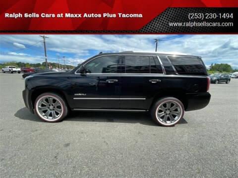 2016 GMC Yukon for sale at Ralph Sells Cars at Maxx Autos Plus Tacoma in Tacoma WA