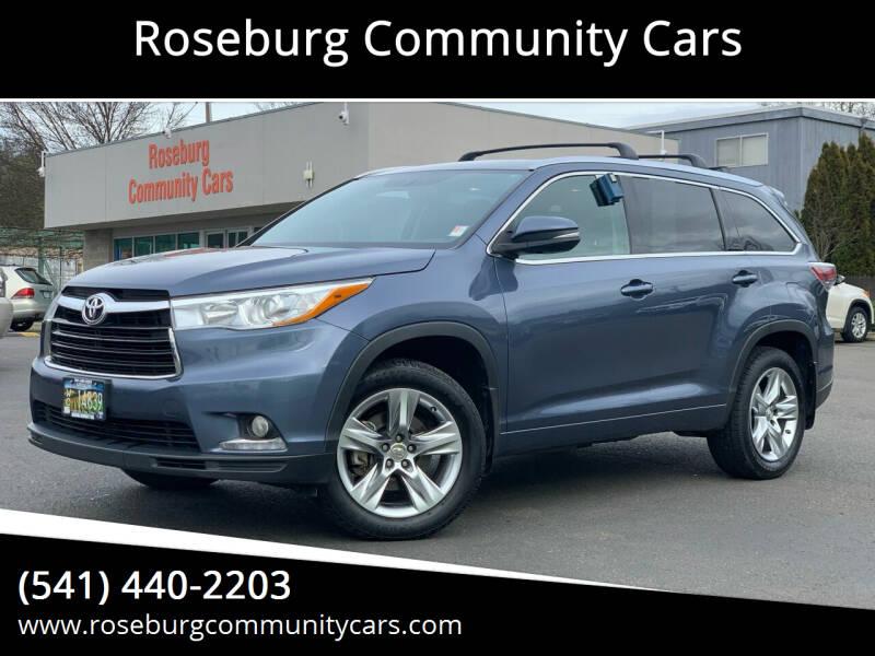 2015 Toyota Highlander for sale at Roseburg Community Cars in Roseburg OR