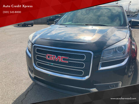 2014 GMC Acadia for sale at Auto Credit Xpress - Sherwood in Sherwood AR