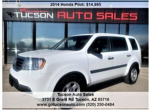 2014 Honda Pilot for sale at Tucson Auto Sales in Tucson AZ