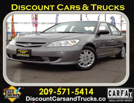 2005 Honda Civic for sale at Discount Cars & Trucks in Modesto CA