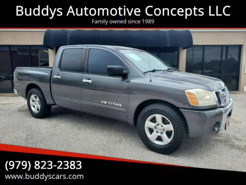 2006 Nissan Titan for sale at Buddys Automotive Concepts LLC in Bryan TX
