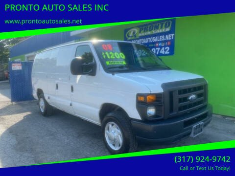 2008 Ford E-Series Cargo for sale at PRONTO AUTO SALES INC in Indianapolis IN