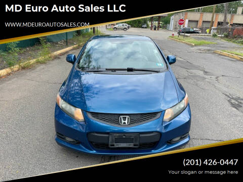 2012 Honda Civic for sale at MD Euro Auto Sales LLC in Hasbrouck Heights NJ