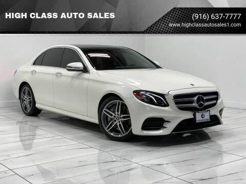 2018 Mercedes-Benz E-Class for sale at HIGH CLASS AUTO SALES in Rancho Cordova CA