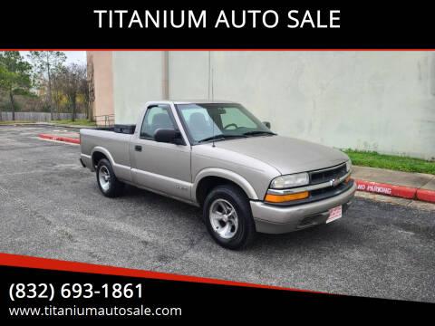2001 Chevrolet S-10 for sale at TITANIUM AUTO SALE in Houston TX