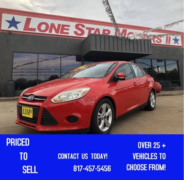 2014 Ford Focus for sale at LONE STAR MOTORS II in Fort Worth TX