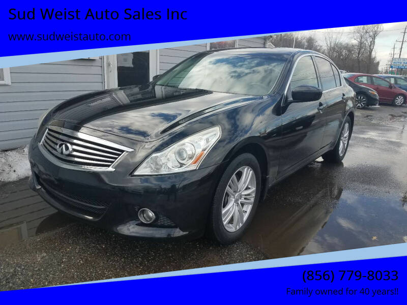 2012 Infiniti G25 Sedan for sale at Sud Weist Auto Sales Inc in Maple Shade NJ