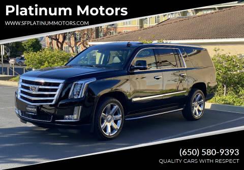2019 Cadillac Escalade ESV for sale at Platinum Motors in San Bruno CA