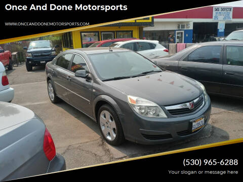 2007 Saturn Aura for sale at Once and Done Motorsports in Chico CA