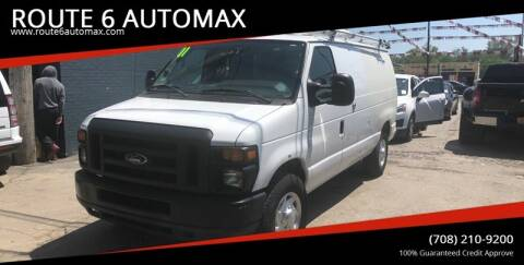 2011 Ford E-Series Cargo for sale at ROUTE 6 AUTOMAX in Markham IL